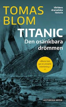 Titanic : den osänkbara drömmen