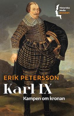 Karl IX : kampen om kronan