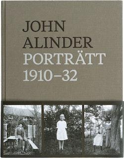 John Alinder. Porträtt 1910-1932