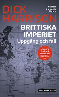 Brittiska imperiet : uppgång och fall