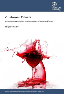Customer rituals : ethnographic explorations of wine rituals with families and friends