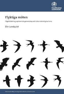 Flyktiga möten : fågelskådning, epistemisk gemenskap och icke-mänsklig karisma