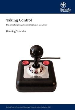 Taking Control : The role of manipulation in theories of causation