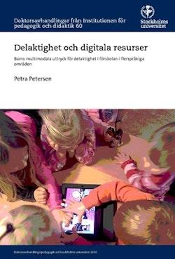 Delaktighet och digitala resurser : barns multimodala uttryck för delaktighet i förskolan i flerspråkiga områden