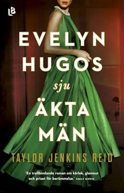 Evelyn Hugos sju äkta män