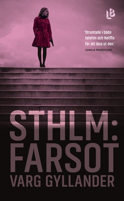 Sthlm: Farsot