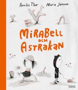 Mirabell och Astrakan : -