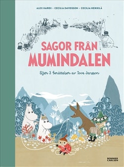 Sagor från Mumindalen. Vägen till Mumindalen ; Mumintrollen och den magiska hatten ; Mumintrollen på hattifnattarnas ö
