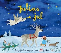 Julias jul : en julkalendersaga med 24 luckor
