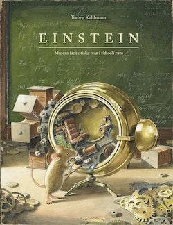 Einstein - Musens fantastiska resa i tid och rum