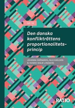 Den danska konflikträttens proportionalitetsprincip