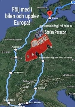 Följ med i bilen och upplev Europa!