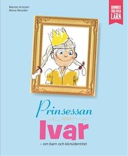 Prinsessan Ivar : Om barn och könsidentitet