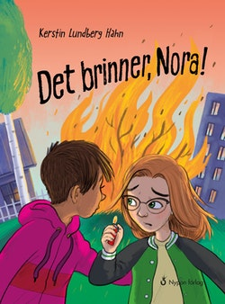 Det brinner, Nora!