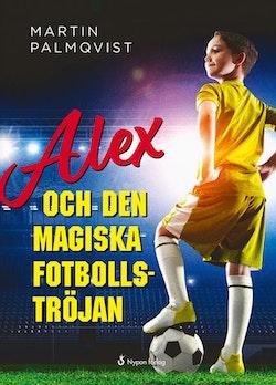 Alex och den magiska fotbollströjan