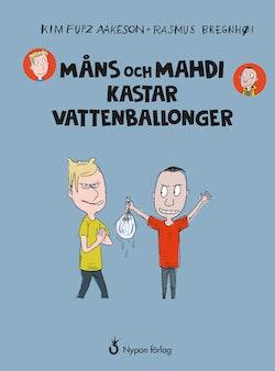 Måns och Mahdi kastar vattenballonger