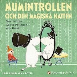 Mumintrollen och den magiska hatten (från sagosamlingen