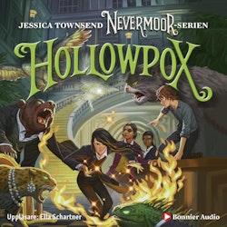 Hollowpox : Morrigan Crow & wundjurens mörka gåta