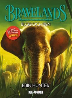 Bravelands: Blod och ben