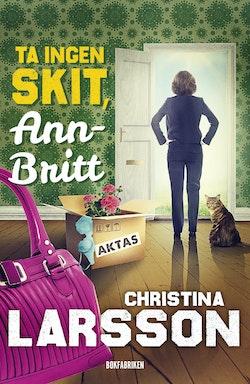 Ta ingen skit, Ann-Britt