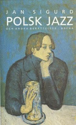 Polsk Jazz och Andra Berättelser