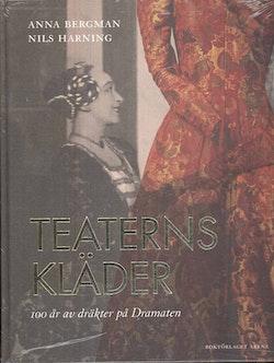 Teaterns kläder : 100 år av dräkter på Dramaten
