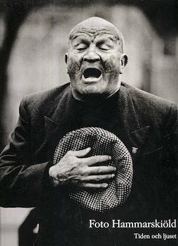 Foto Hammarskiöld : tiden och ljuset