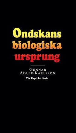 Ondskans biologiska ursprung