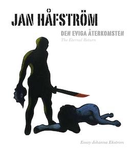 Jan Håfström : den eviga återkomsten