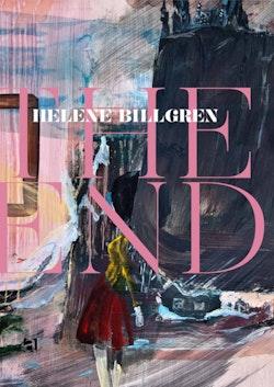 Helene Billgren : the end