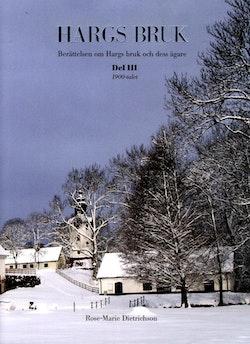 Hargs bruk : berättelsen om Hargs bruk och dess ägare, D.3 1900-talet