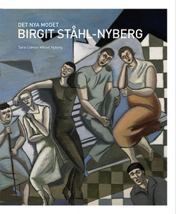 Det nya modet : Birgit Ståhl-Nyberg