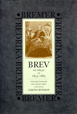 Brev : 1853-1865 : ny följd, tidigare ej samlade och tryckta brev