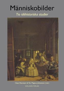 Människobilder : tio idéhistoriska studier