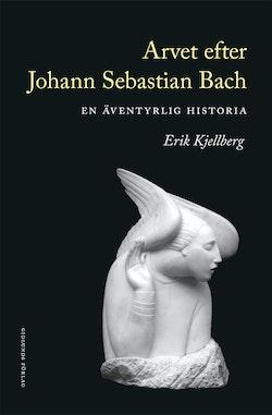 Arvet efter Johann Sebastian Bach