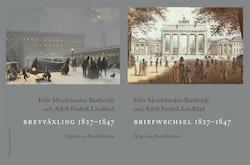 Brevväxling 1827-1847 / Briefwechsel 1827-1847