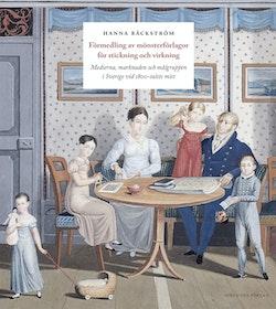 Förmedling av mönsterförlagor för stickning och virkning : medierna, marknaden och målgruppen i Sverige vid 1800-talets mitt
