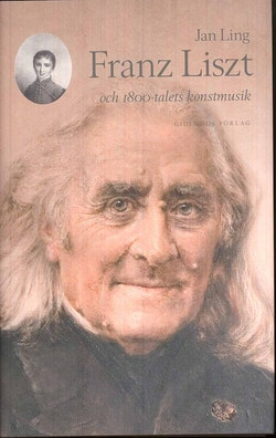 Franz Liszt och 1800-talets konstmusik