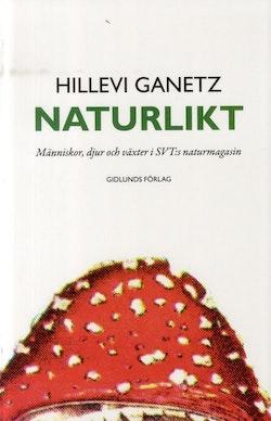 Naturlikt : människor, djur och växter i SVT:s naturmagasin