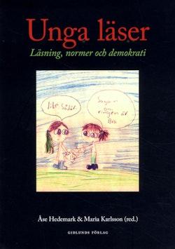 Unga läser : läsning, normer och demokrati