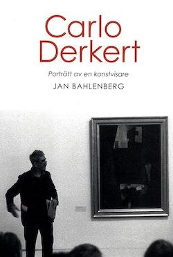 Carlo Derkert : porträtt av en konstvisare