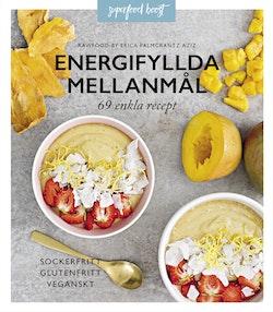 Energifyllda mellanmål : 69 enkla recept