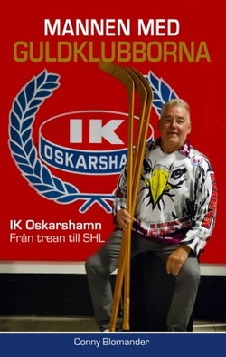 Mannen med guldklubborna : IK Oskarshamn