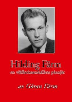 Hilding Färm : en välfärdssamhällets pionjär