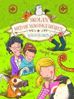 Skolan med de magiska djuren - Hålmakaren