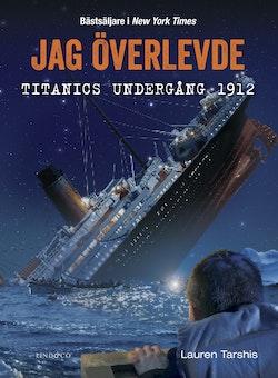 Jag överlevde Titanics undergång 1912