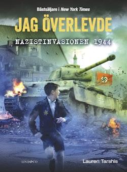 Jag överlevde nazistinvasionen 1944