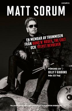 En memoar av trummisen från Guns N- Roses, The Cult och Velvet Revolver