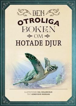Den otroliga boken om hotade djur