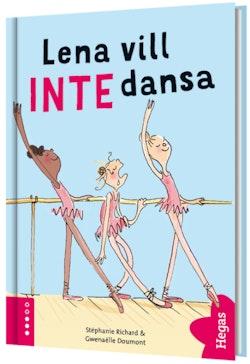Lena vill INTE dansa (bok + CD)